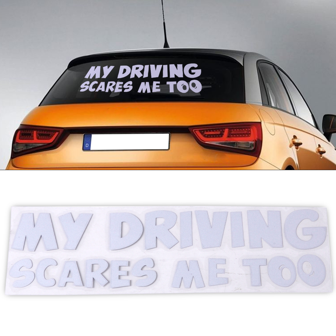 My Driving Scares Me Too Car Truck Suv vinyl sticker decal